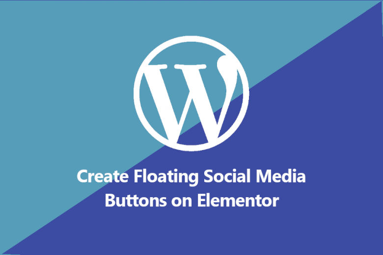 How to Create Floating Social Media Icons on Elementor